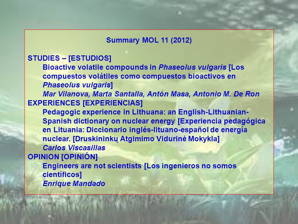 Summary MOL 11 (2012) STUDIES – [ESTUDIOS]